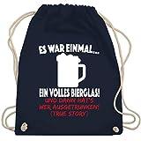 Sprüche - Es war einmal ein Bierglas! - Unisize - Navy Blau - WM110 - Turnbeutel & Gym Bag