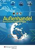 Außenhandel: Internationale Handelsgeschäfte: Schülerband