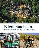 Niedersachsen: Eine Reise durch das Land der Vielfalt