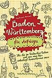 Baden-Württemberg für Anfänger