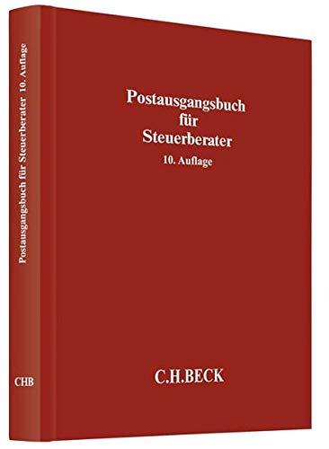 Postausgangsbuch für Steuerberater (Schriften des Deutschen wissenschaftlichen Steuerinstituts der Steuerberater e.V.)