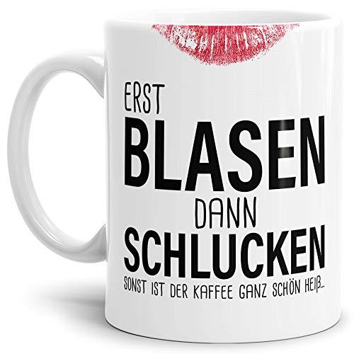 Tassendruck Sexy-Tasse Erst Blasen dann Schlucken. zweideutig/Büro/Kollegin/Witzig/mit Spruch/Weiss