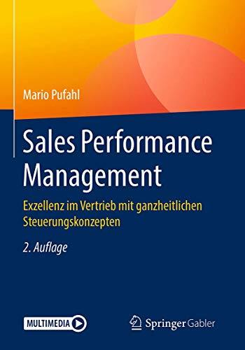 Sales Performance Management: Exzellenz im Vertrieb mit ganzheitlichen...