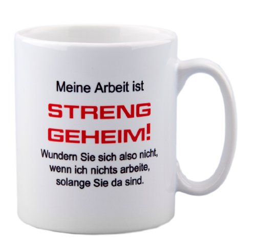 Tasse mit Spruch'Meine Arbeit ist streng geheim.' für das Büro - lustig - Kollege - Kollegin - Chef