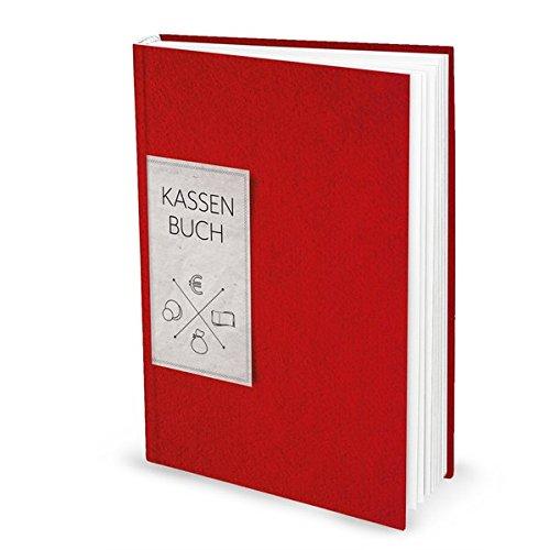 Kassenbuch ROT (Hardcover A4, Blankoseiten): Zur einfachen Übersicht der Finanzen...