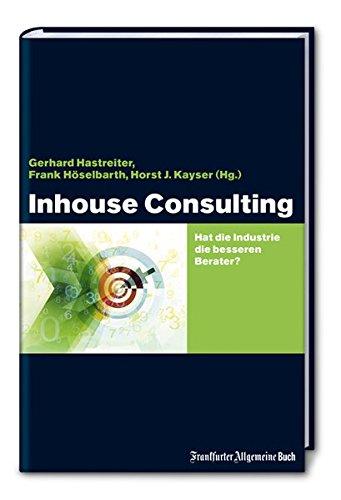 Inhouse Consulting: Hat die Industrie die besseren Berater?