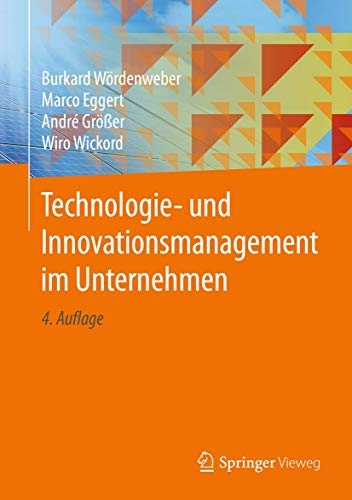 Technologie- und Innovationsmanagement im Unternehmen: Lean Innovation