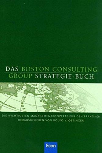 Das Boston Consulting Group-Strategiebuch von Balko von Oetinger