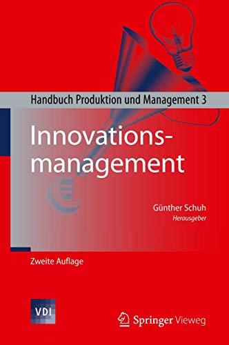 Innovationsmanagement: Handbuch Produktion und Management 3 (VDI-Buch, Band 3)