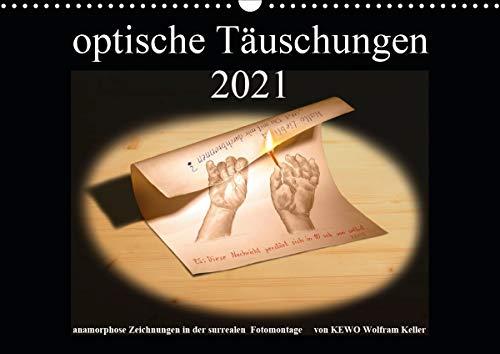 optische Täuschungen 2021 (Wandkalender 2021 DIN A3 quer)