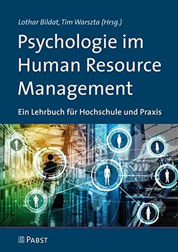 Psychologie im Human Resource Management: Ein Lehrbuch für Hochschule und Praxis