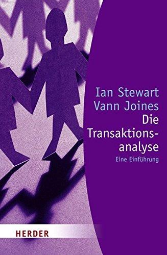 Die Transaktionsanalyse: [Eine Einführung] (HERDER spektrum)