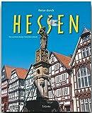 Reise durch Hessen - Ein Bildband mit über 210 Bildern auf 140 Seiten - STÜRTZ Verlag